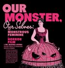 The Monstrous Feminine: Dr. Marina Levina Talks Horror At Crosstown Arts