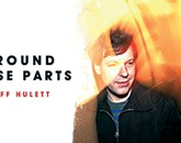 "Jeff Hulett Goes Solo With ""Around These Parts"""