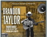 "Brandon Taylor's ""Radio Ghost"" Record Release Show"