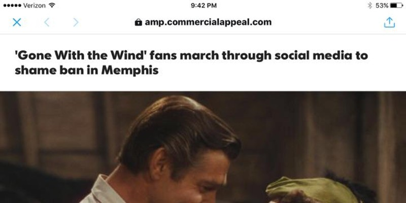 """Nobody's Banned """"Gone With The Wind"""" in Memphis — Even if the Commercial Appeal Says So"""