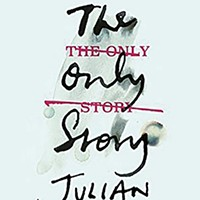 Julian Barnes' The Only Story.