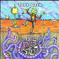 Tape Deck's One False Step Rings True