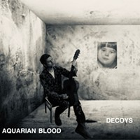 Aquarian Blood Digs Deeper With Decoys