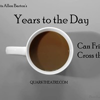 """Years to the Day"": Offbeat Theater in an Offbeat Venue"