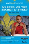 "Sweet & Sour: Hattiloo's ""Marcus; or the Secret of Sweet"" has its ups and downs"