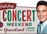Holiday Concerts at Graceland