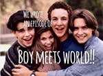 We Wrote an Episode of Boy Meets World
