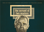 <i>The Servant of Two Masters</i>