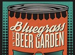 Bluegrass in the Beer Garden