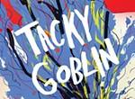 T. Sean Steele's <i>Tacky Goblin</i>.