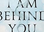 John Ajvide Lindqvist's <i>I Am Behind You</i>