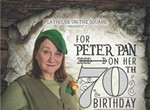 """Never Land: """"For Peter Pan on Her 70th Birthday"""" Opens at POTS"""