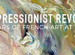 """""""The Impressionist Revolution: Forty Years of French Art at the Dixon"""""""