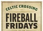 Fireball Fridays