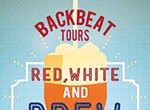 Backbeat's Red, White, and Brew Tour