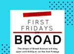 First Friday on Broad Avenue