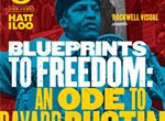 <i>Blueprints to Freedom: an Ode to Bayard Rustin</i>