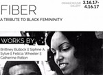 """Fiber: A Tribute To Black Femininity"""