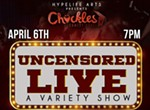 Uncensored Live: A Variety Show