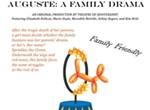<i>Auguste: A Family Drama</i>