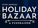 67th Annual Holiday Bazaar & Fundraiser