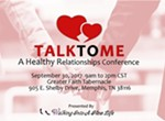 Talk To Me: A Healthy Relationships Conference