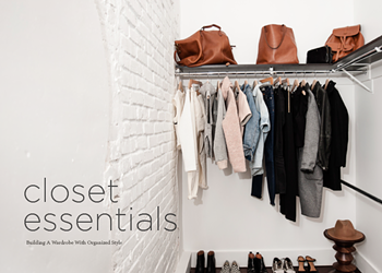 Closet Essentials: Building a Wardrobe with Organized Style