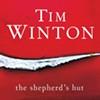Tim Winton's <i>The Shepherd's Hut</i>.