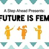"""The Future Is Female"" at Amurica"