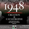 Documentary <i>1948: Creation and Catastrophe</i> Explores the Roots of the Israeli-Palestinian Conflict