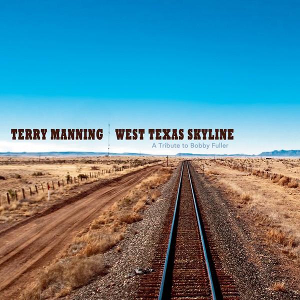 West Texas Skyline - Terry Manning - (ECR Music Group)