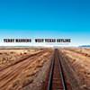West Texas Skyline Terry Manning (ECR Music Group)
