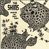 The Shins greet the gold rush with a hard left turn.