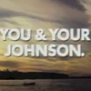 You and Your Johnson
