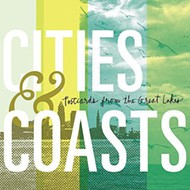 Cities & Coasts' shine on debut 'Postcards from the Great Lakes'