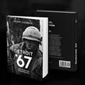 'Detroit 67' is a refreshing look at the heavy forces in play in Motown that year