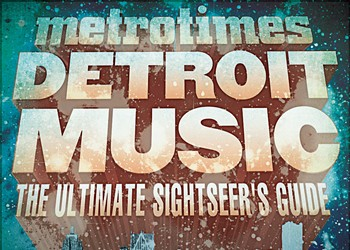 Detroit Music: The Ultimate sightseer's guide