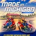 Michigan made, Michigan proud