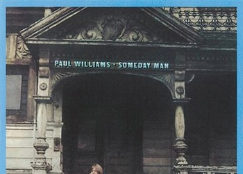 Paul Williams - <i>Someday Man</i>