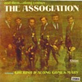 The Association - And Then ... Along Comes the Association!