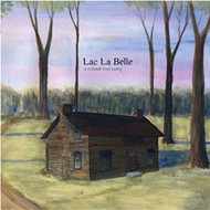 Lac La Belle find a fuller sound on 'A Friend Too Long'
