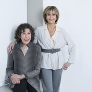 Lily Tomlin and Jane Fonda will do BFF things at Detroit's Fox Theatre and we're not worthy