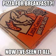 Little Caesars slanging breakfast pizza in Michigan