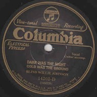 In praise of Blind Willie Johnson's 'Dark Was the Night'