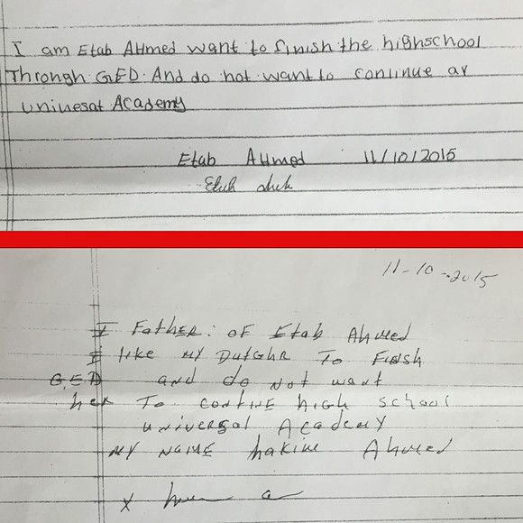 Etab Ahmed and her father Hakim were both asked to copy the above statements. Neither understood that this meant the 20-year old was withdrawing from high school. - DOCUMENTS COURTESY OF HAKIM AHMED.