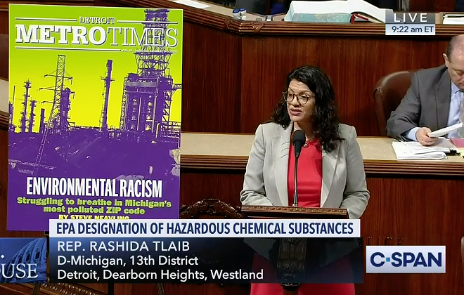 While introducing an amendment on the House floor, U.S. Rep. Rashida Tlaib cited a Metro Times cover story on pollution in her district.