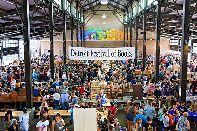 Detroit Festival of Books returns July 11 at Eastern Market.   - COURTESY OF DETROIT FESTIVAL OF BOOKS