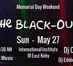 """The Black-Out 2018 """"Memorial Day Weekend"""""""