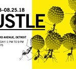 HUSTLE: An exhibition from Science Gallery Lab Detroit