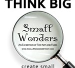 Small Wonders 6 - An Exhibition of Tiny Art & Films